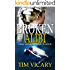 Broken Alibi: Lies, Memory and Justice (The Trials of Sarah Newby Book 4)