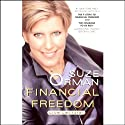 Financial Freedom: Creating True Wealth Now Audiobook by Suze Orman Narrated by Suze Orman