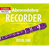 Abracadabra Recorder – Abracadabra Recorder Book 1 (Pupil's Book): 23 graded songs and tunes