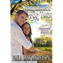Commitment for Two: (Inspirational Christian Romance) (The Naomi Chronicles Book 4)