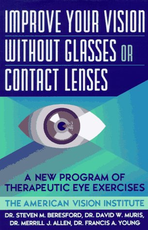 Improve Your Vision Without Glasses or Contact (Contact Lenses By Post)
