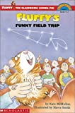 Fluffy's Funny Field Trip, Kate McMullan, 0613355113