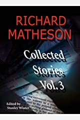 Richard Matheson: Collected Stories, Vol. 3 Paperback