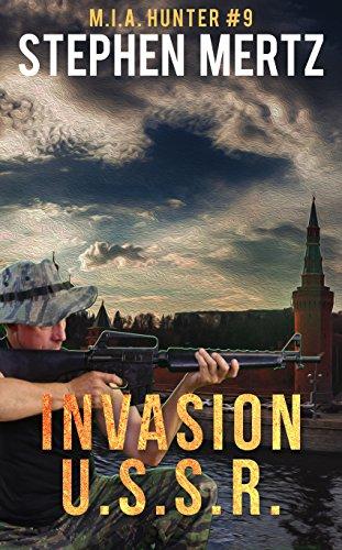 Invasion U.S.S.R. (M.I.A. Hunter Book 9)