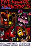 Five Nights At Freddy's: The Essential Drawing Guide
