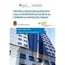 Gestión e inspección del impuesto sobre el incremento del valor de los terrenos de naturaleza urbana