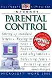 Parental Control, Dorling Kindersley Publishing Staff and Tim Worsley, 0789455285