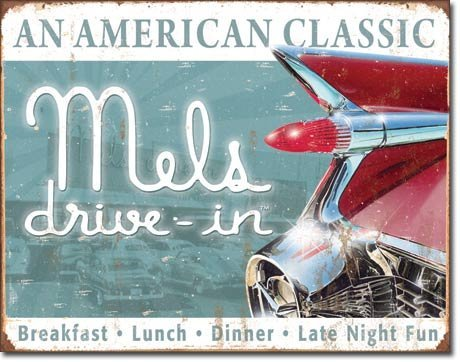 Mels Drive-In Diner Classic Car Distressed Retro Vintage Tin Sign by Poster Discount
