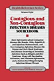 Contagious and Non-Contagious Infectious Diseases Sourcebook, , 0780800753