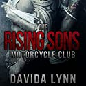 The Rising Sons Motorcycle Club: Biker Romance Audiobook by Davida Lynn Narrated by Brooke Bloomingdale