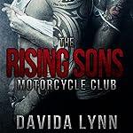 The Rising Sons Motorcycle Club: Biker Romance | Davida Lynn