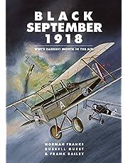 Black September 1918: WWI's Darkest Month in the Air