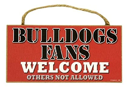 Amazoncom Georgia Bulldogs Fans Welcome Funny Sign Motivational