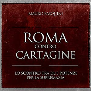 Roma contro Cartagine Audiobook