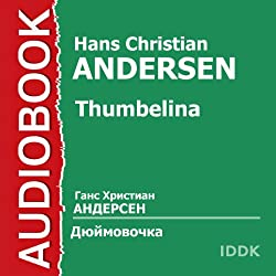 Thumbelina [Russian Edition]