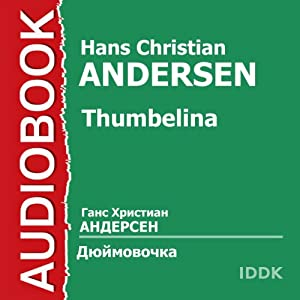 Thumbelina [Russian Edition] Audiobook
