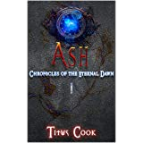 Ash (Chronicles of the Eternal Dawn Book 1)