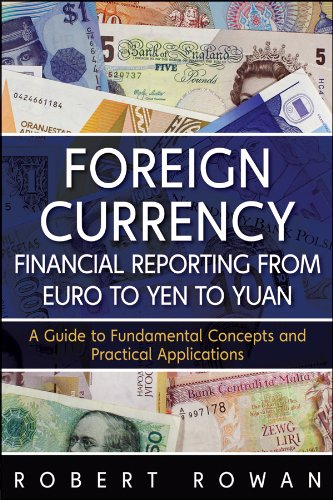 Download Foreign Currency Financial Reporting from Euro to Yen to Yuan: A Guide to Fundamental Concepts and Practical Applications (Wiley and SAS Business Series) Pdf