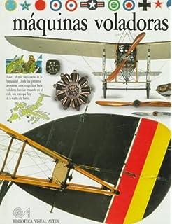 Maquinas Voladoras (Eyewitness Series in Spanish) (Spanish Edition)