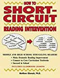 How to Short-Circuit Reading Intervention