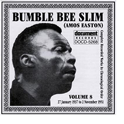 Bumble Bee Slim: Complete Works Volume 8 January 27, 1937to November 2, 1951