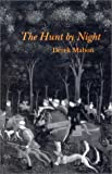 The Hunt by Night, Mahon, Derek, 0916390179