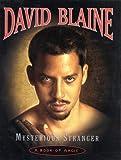 Mysterious Stranger, David Blaine, 0375505733