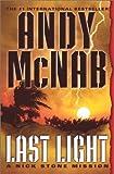 Last Light: A Nick Stone Mission (Nick Stone Missions)