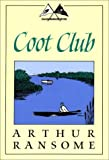 Coot Club, Arthur Ransome, 0879237872