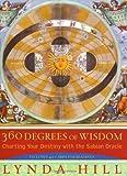 360 Degrees of Wisdom, Lynda Hill, 0452285410
