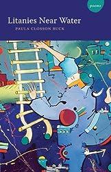 Litanies Near Water: Poems (LSU Press Paperback Original)