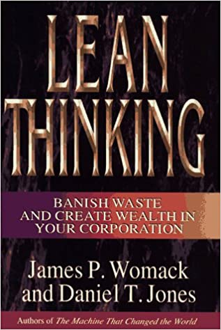 Book Lean Thinking: Banish Waste and Create Wealth in Your Corporation