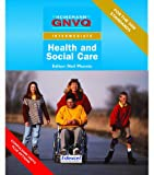 GNVQ Health and Social Care: Intermediate Compulsory Units with Edexcel Options