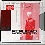 Replicas - The First Recordings