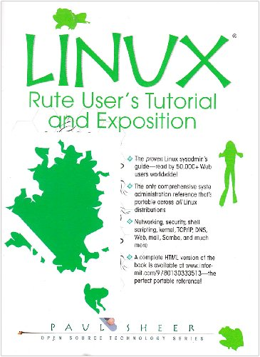 LINUX: Rute User's Tutorial and Exposition (Book Only)