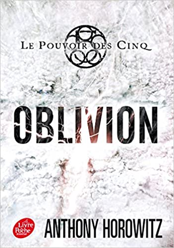 Lire un Le pouvoir des Cinq - Tome 5 - Oblivion pdf, epub ebook