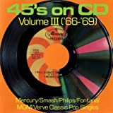 45's on CD, Volume 3 ('66-'69)