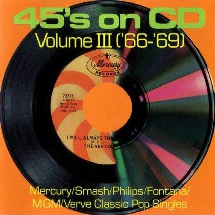 45's on CD, Volume 3 ('66-'69) (World Sheer)