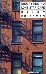Meurtres au Lone Star Café par Kinky Friedman