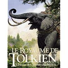 ROYAUME DE TOLKIEN (LE)