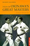 Tales of Okinawa's Great Masters (Tuttle Martial Arts)