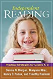 img - for Independent Reading: Practical Strategies for Grades K-3 (Solving Problems in the Teaching of Literacy) book / textbook / text book