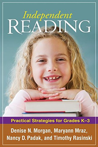Independent Reading: Practical Strategies for Grades K-3 (Solving Problems in the Teaching of Literacy)