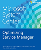 Microsoft System Center Optimizing Service Manager (Introducing)