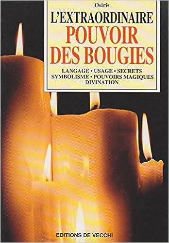 Lire L'extraordinaire pouvoir des bougies pdf ebook