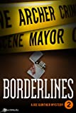 Borderlines by Archer Mayor front cover