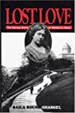 img - for Lost Love: The Untold Story of Henrietta Szold : Unpublished Diary and Letters book / textbook / text book