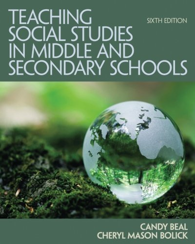 Teaching Social Studies in Middle and Secondary Schools (6th Edition)