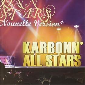 Karbonn 39 all stars nouvelle version karbonn for Miroir lyrics