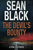 The Devil's Bounty: A Ryan Lock Novel (Volume 4)